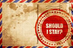 Should i stay, red grunge stamp on an airmail background Stock Illustration