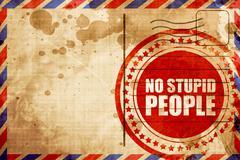 No stupid people Stock Illustration