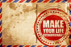 Make your life extraordinary Stock Illustration