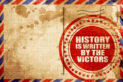 history is written by the victors - stock illustration