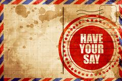 Have your say Stock Illustration