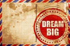 dream big - stock illustration