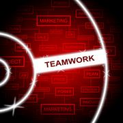 Teamwork Word Showing Unity Words And Combined - stock illustration