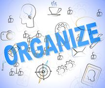 Organize Word Representing Arrange Organization And Structured - stock illustration