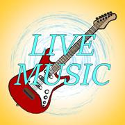 Live Music Indicating Acoustic Soundtrack And Sound Stock Illustration