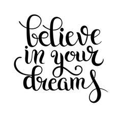 Black and white modern calligraphy positive quote believe in you Piirros