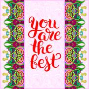 Modern calligraphy positive quote you are the best inscription l Piirros