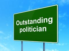 Politics concept: Outstanding Politician on road sign background - stock illustration
