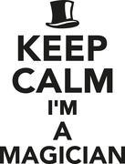 Keep calm I'm a Magician Stock Illustration