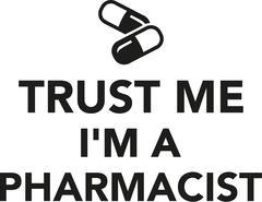 Trust me I'm a Pharmacist Stock Illustration