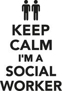 Keep calm I'm a Social Worker - stock illustration