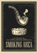 Retro poster - The Sign Smoking AREA in Vintage Style. Vector engraved illust - stock illustration