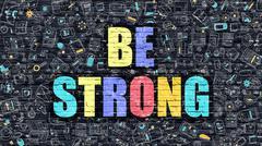 Be Strong on Dark Brick Wall Stock Illustration