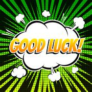 Good luck comic book bubble text retro style - stock illustration