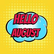 Hello august comic book bubble text retro style Stock Illustration