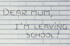 Dear mum, I'm leaving school Stock Illustration