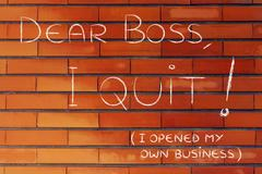 Dear boss, I quit (I opened my own business) Stock Illustration