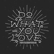 Inspirational chalk typography quote poster. Motivation Vector text - Do what - stock illustration
