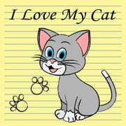 Love My Cat Represents Pet Tenderness And Compassion Stock Illustration