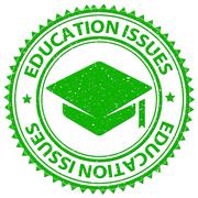 Education Issues Shows Schooling Critical And Stamps - stock illustration