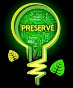 Preserve Lightbulb Shows Conserving Protecting And Rural - stock illustration
