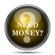 Need money icon. Internet button on white background.. - stock illustration