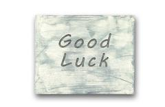 Motivational phrase note, Good Luck sign. - stock illustration