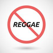 Isolated forbidden signal with    the text REGGAE - stock illustration