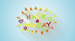 Have a nice day text animation flat style last 5s loop 4k (4096x2304) Stock Footage