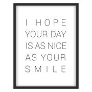 "Inspirational quote.""I hope your day is as nice as your smile"" Stock Illustration"