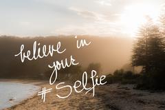 Believe In Your Selfie message - stock photo