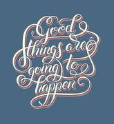 positive lettering good things are going to happen hand written - stock illustration