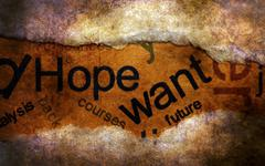 Hope want grunge concept Stock Illustration