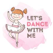 Vector dancing girl with motivation quote. Little ballerina illustration. Stock Illustration