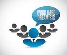 work hard dream big teamwork sign concept - stock illustration