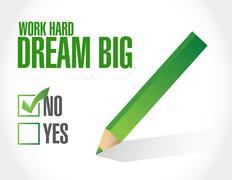 no work hard dream big approval sign concept - stock illustration