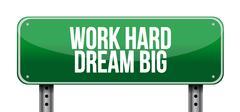 work hard dream big road sign concept - stock illustration