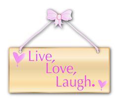 Live Love Laugh - stock illustration