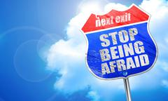 Stop being afraid, 3D rendering, blue street sign Stock Illustration