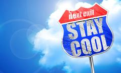 stay cool, 3D rendering, blue street sign - stock illustration