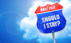 Should i stay, 3D rendering, blue street sign Stock Illustration