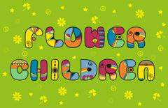 Flower Children. Hippie font - stock illustration