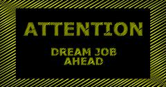 ATTENTION DREAM JOB AHEAD scribble text sign Stock Illustration