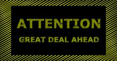 ATTENTION GREAT DEAL AHEAD scribble text sign Stock Illustration