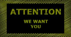 ATTENTION WE WANT YOU scribble text sign - stock illustration