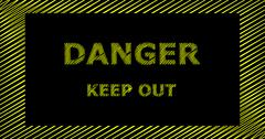 DANGER KEEP OUT scribble text sign Stock Illustration
