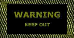 WARNING KEEP OUT scribble text sign Stock Illustration