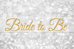 Bride to be word on white silver glitter bokeh abstract background Stock Illustration