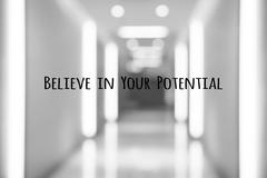 Motivation quote, believe in your potential Stock Photos