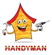 Handyman House Indicating Home Improvement And Workman Stock Illustration
